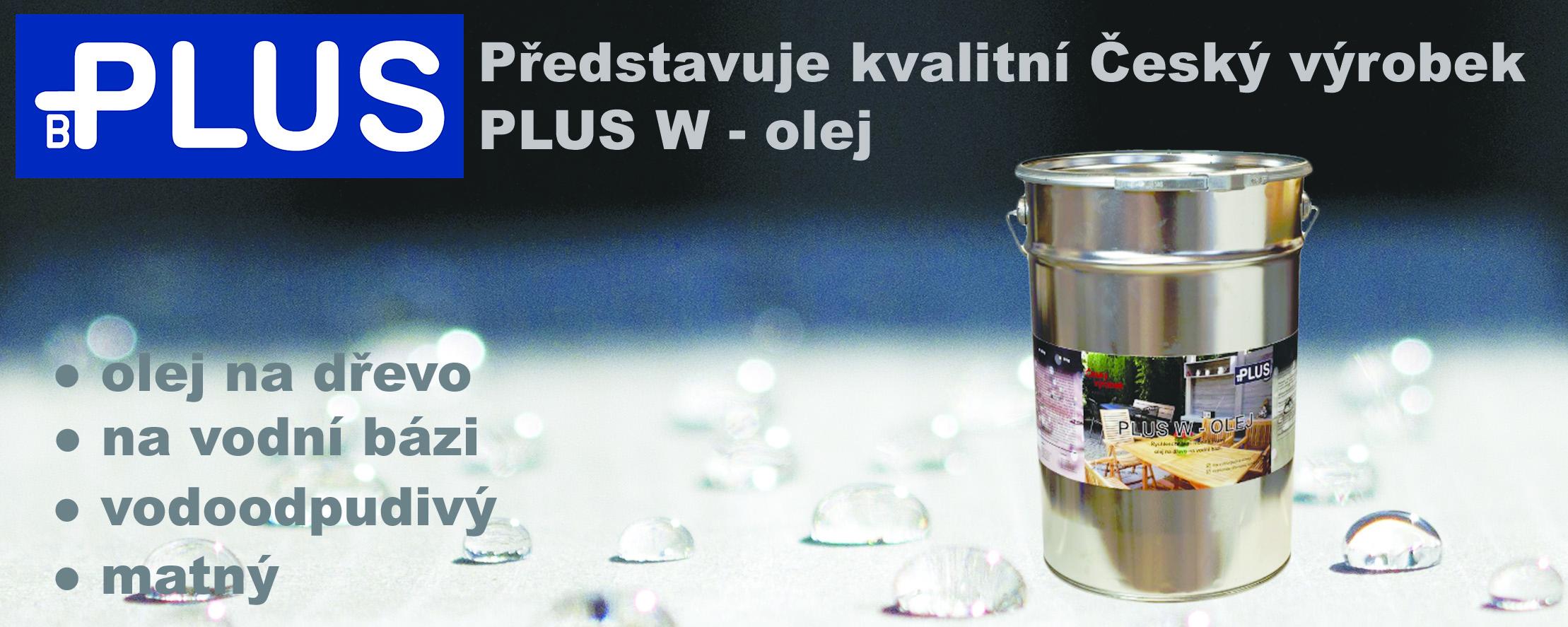 PLUS W-olej - prezentace vodouředitelné lazury s obsahem oleje
