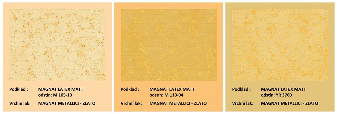 MAGNAT STYLE METALLICI Zlato - ukázky kompozic
